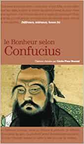 confucius - Leçons de vie, besoin de choses pour oser entreprendre