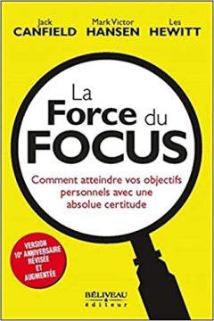 la force du focus 240x360 - Comment votre force de concentration influence votre vie