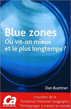 BLUE ZONES 237x360 - Aimeriez-vous vivre en bonne santé, et ce, jusqu'à 100 ans ?