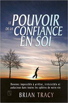 LE POUVOIR DE LA CONFIANCE 237x360 - Zone de confort : Comment en sortir et atteindre vos rêves