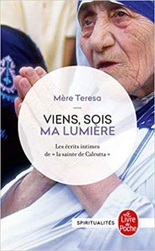 viens sois ma lumiere 223x360 - L'œuvre de charité et la vie de Mère Teresa - Biographie