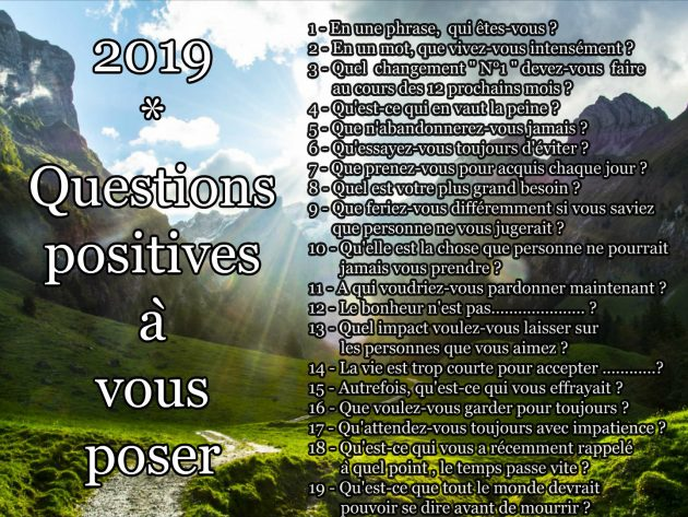 2019 www.kizoa .com collage 2018 12 30 10 23 42 630x473 - 19 questions positives qui ouvriront votre esprit en 2019