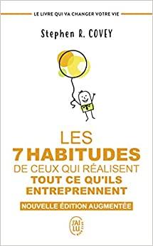 les 7 habitudes - 10 Stratégies pour un bonheur à prendre dès maintenant