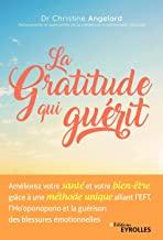 la gratitude qui guérit - Reconnaissant : 3 façons de vous forcer à l'être encore plus