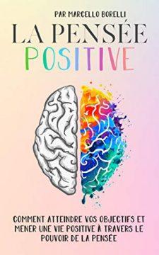 LA PENSEE POSITIVE 225x360 - Adopter une attitude positive en 3 étapes simples