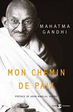 MAHATMA GANDHI MON CHEMIN DE PAIX 235x360 - 81 citations de persévérance pour vous aider dans les temps difficiles