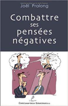 Combattre ses pensées négatives 232x360 - Cesser d'être pessimiste : 10 aides à la réflexion positive
